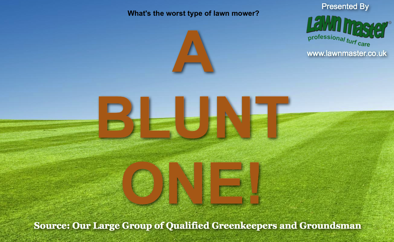What's The Worst Type of Lawn Mower - A Blunt One